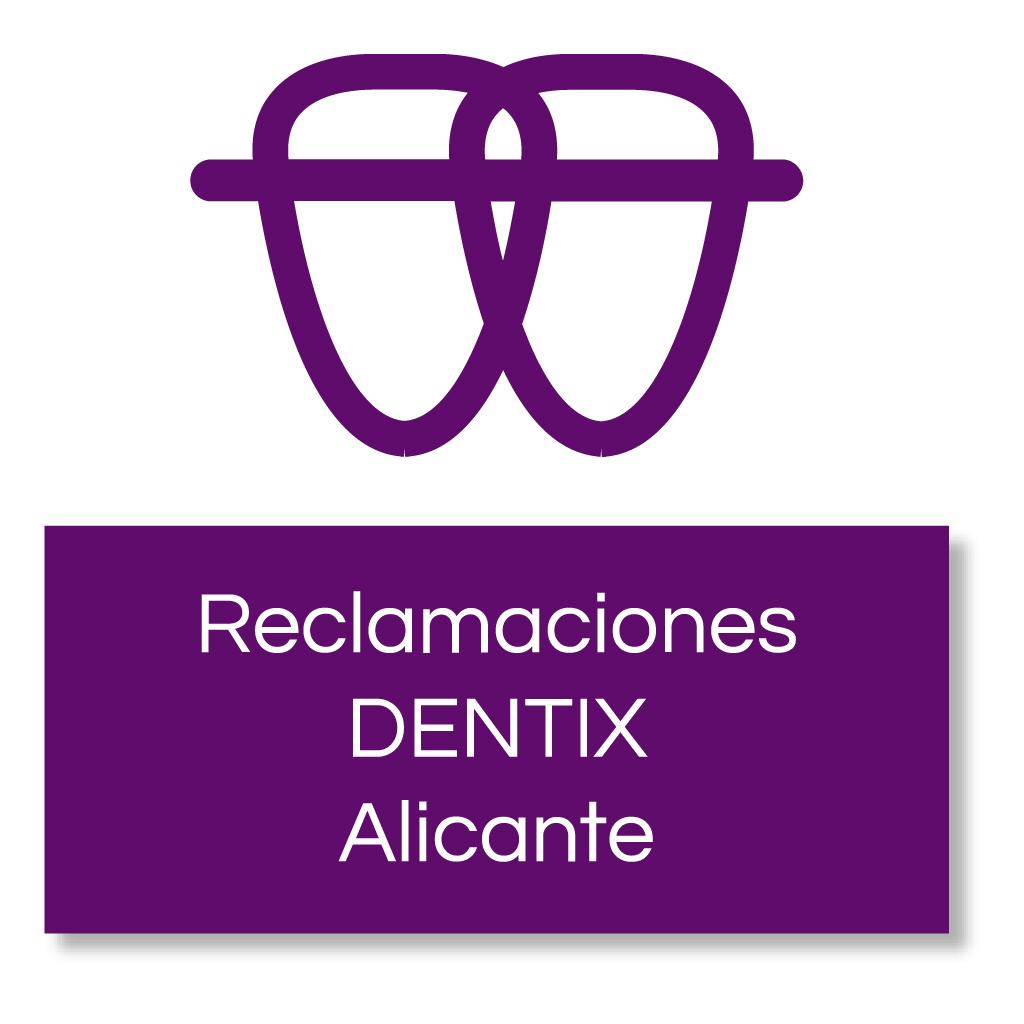 Reclamacion-Dentix-Alicante