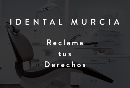 Reclamaciones iDental Murcia Cobatillas